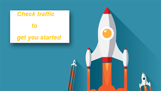 Check traffic to get you started