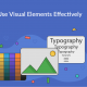 How to Use Visual Elements Effectively in a Blog Post