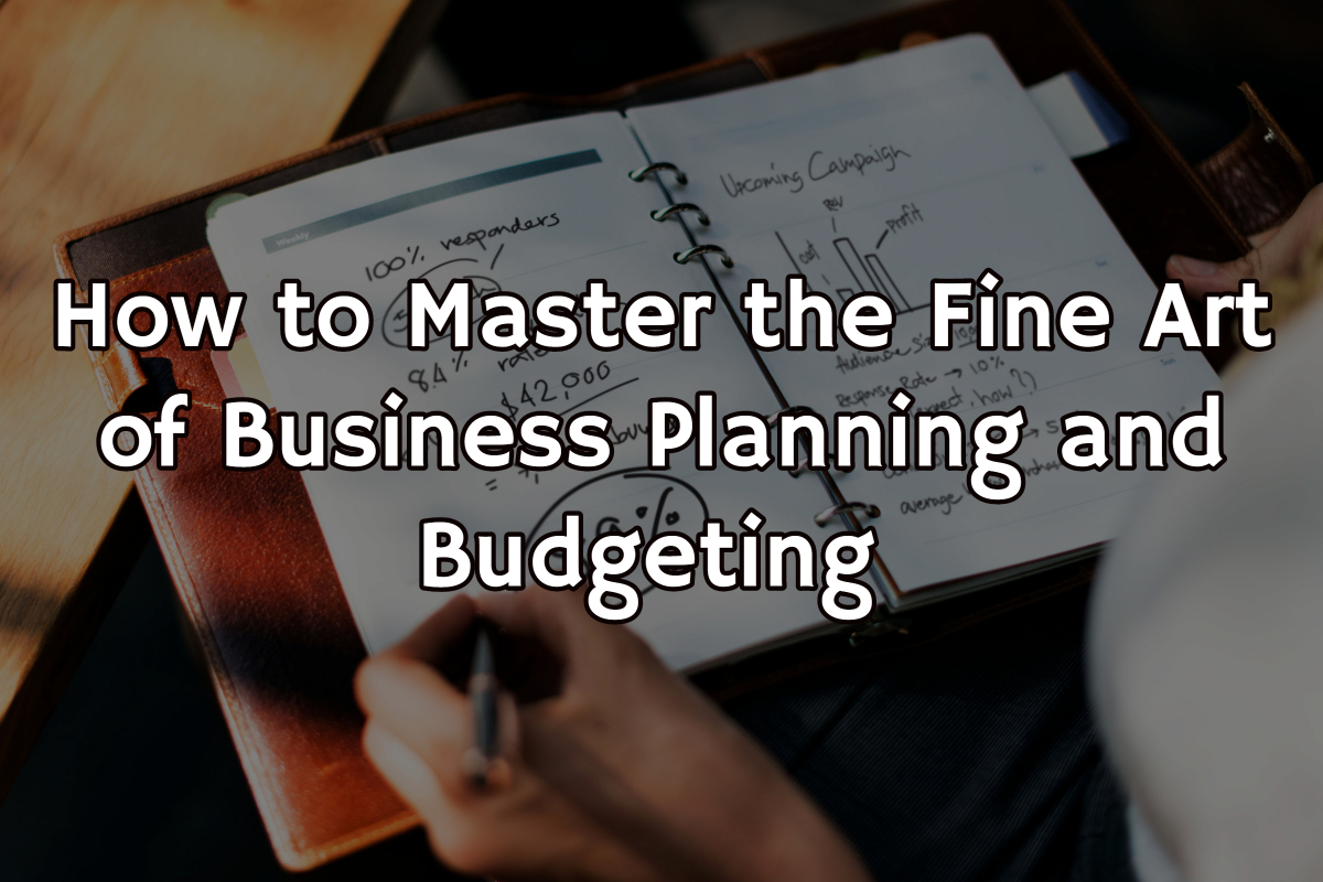 Business Planning and Budgeting