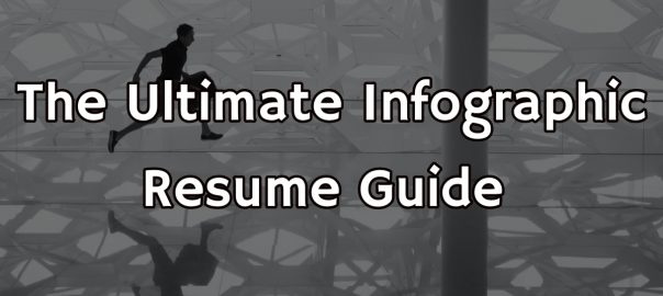 The Ultimate Infographic Resume Guide